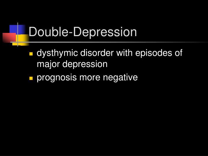Double-Depression