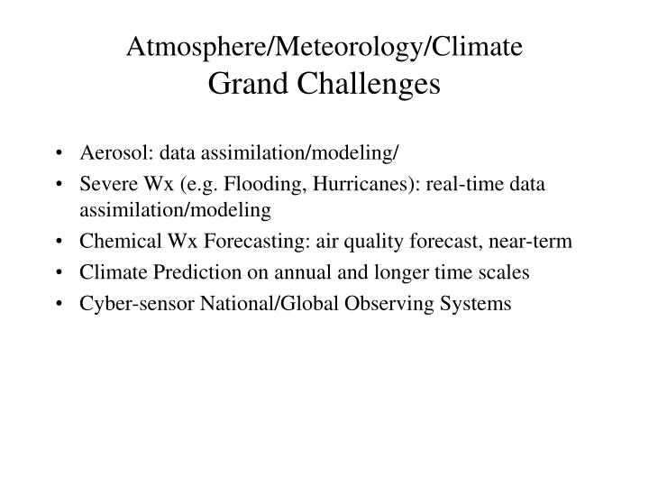 Atmosphere meteorology climate grand challenges