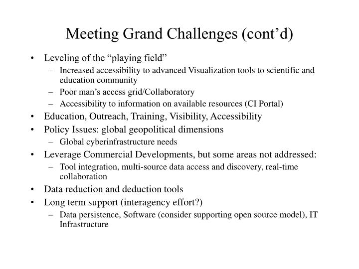 Meeting Grand Challenges (cont'd)