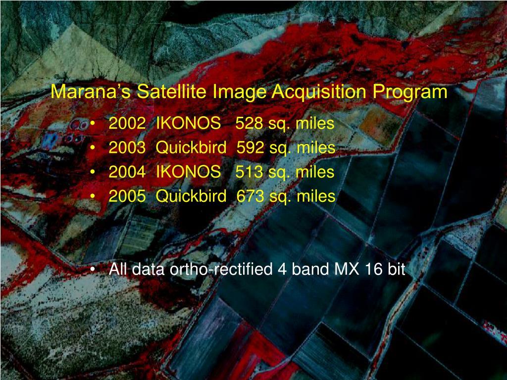 Marana's Satellite Image Acquisition Program