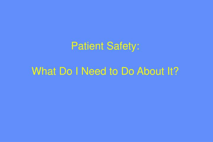 Patient Safety: