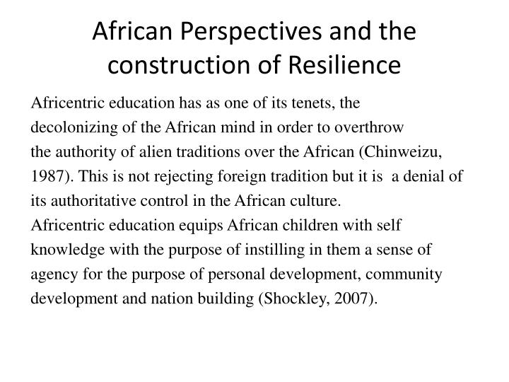 African Perspectives and the construction of Resilience