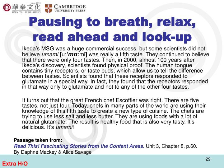 Pausing to breath, relax, read ahead and look-up