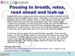 pausing to breath relax read ahead and look up