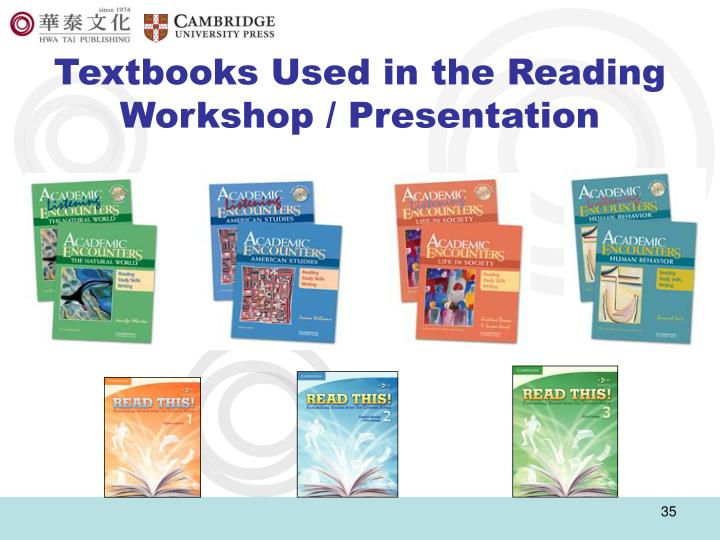 Textbooks Used in the Reading Workshop / Presentation