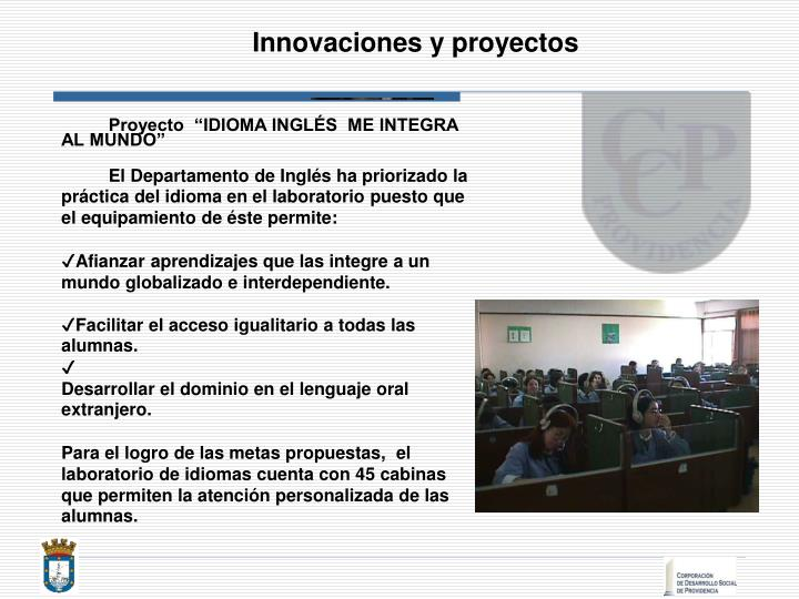 Innovaciones y proyectos