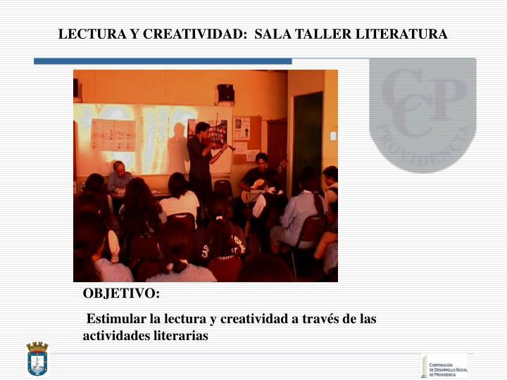 LECTURA Y CREATIVIDAD:  SALA TALLER LITERATURA