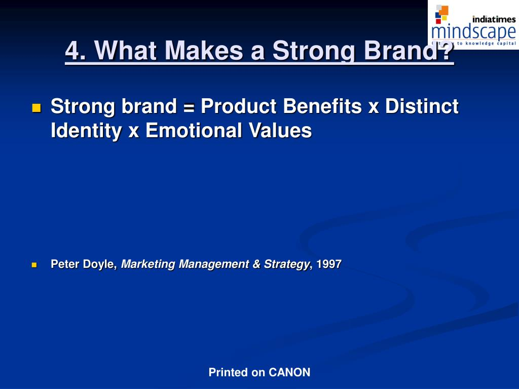 4. What Makes a Strong Brand?