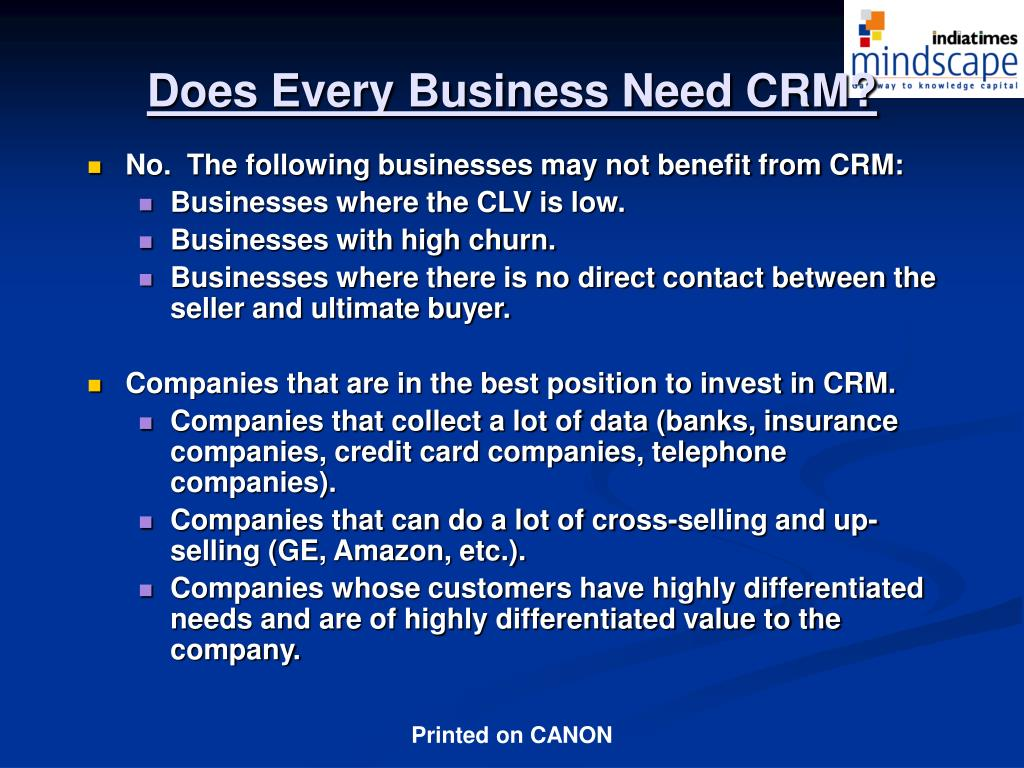 Does Every Business Need CRM?