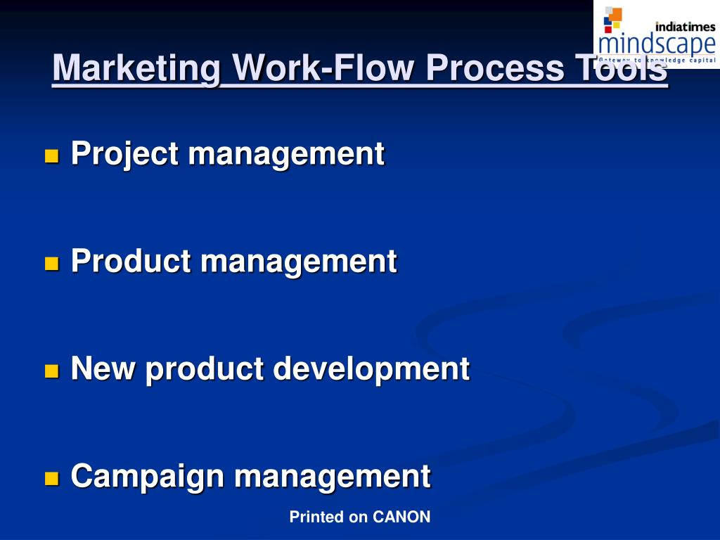 Marketing Work-Flow Process Tools