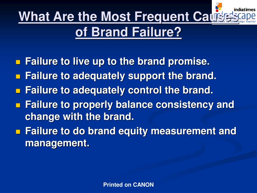 What Are the Most Frequent Causes of Brand Failure?