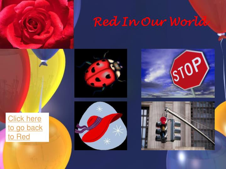 Red In Our World