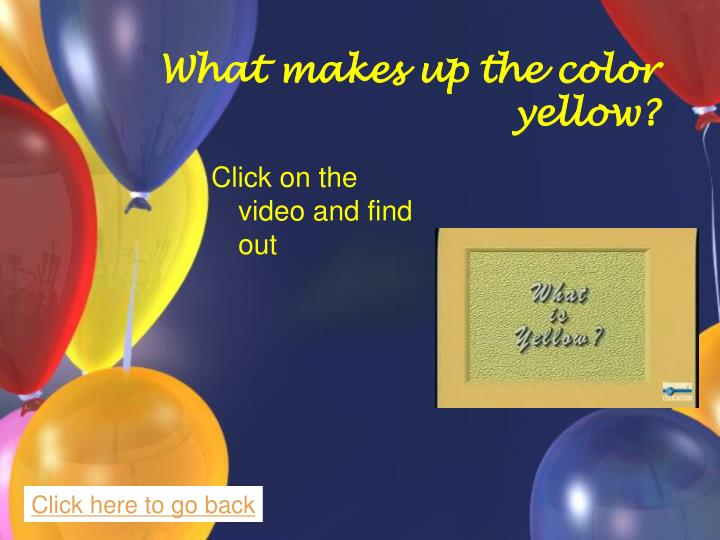 What makes up the color yellow?