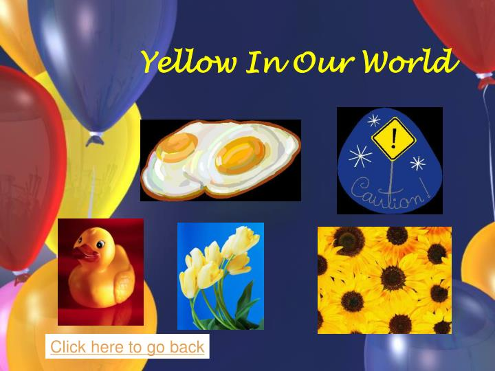 Yellow In Our World