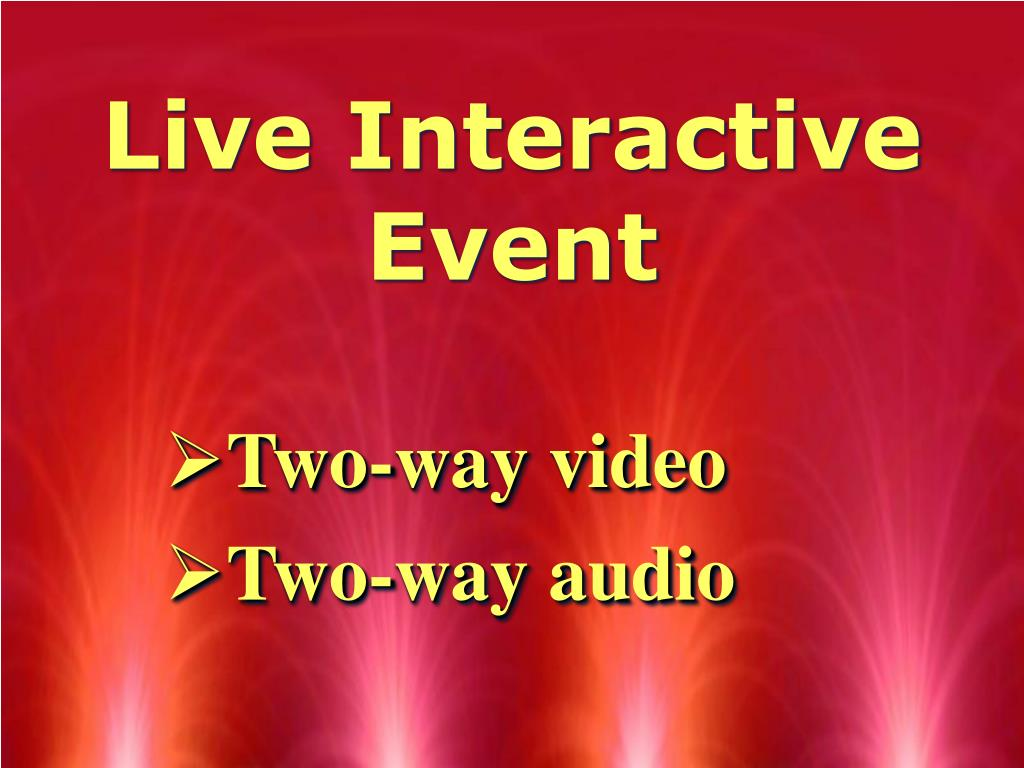 Live Interactive Event
