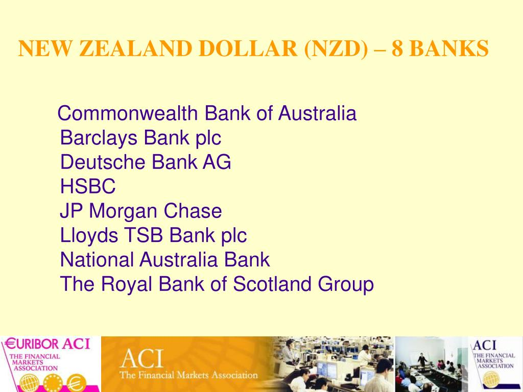 NEW ZEALAND DOLLAR (NZD) – 8 BANKS