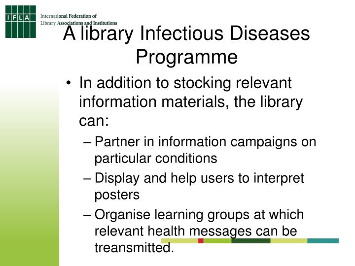 A library Infectious Diseases Programme