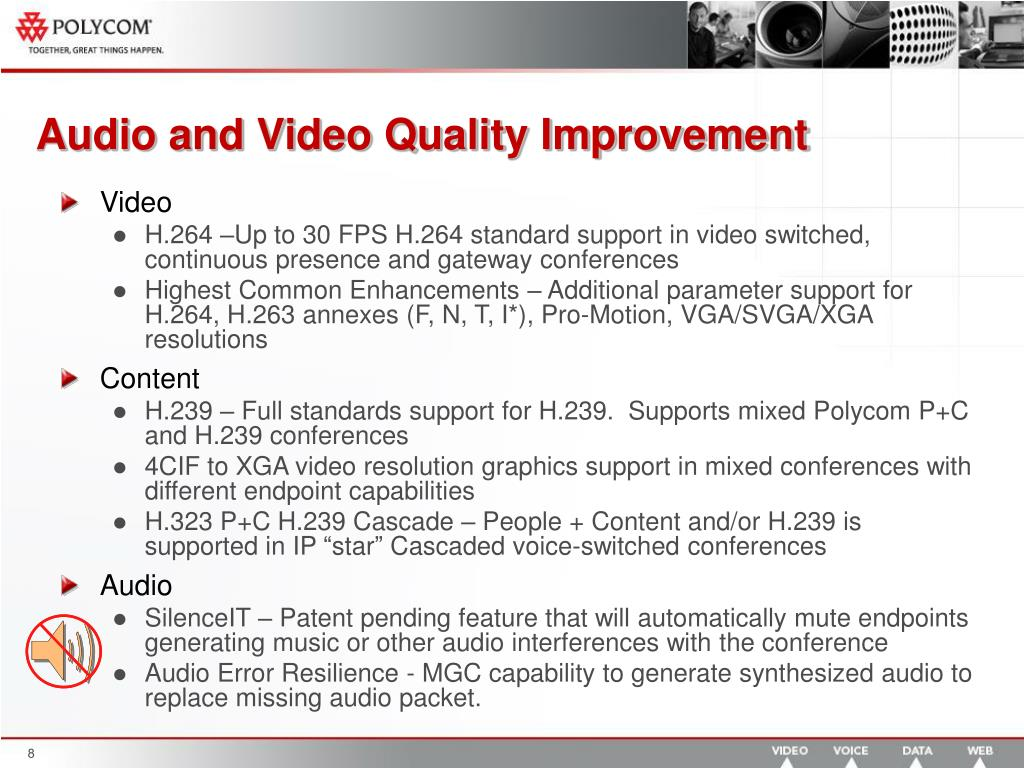 Audio and Video Quality Improvement