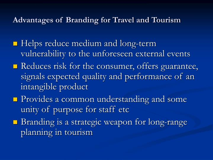 Advantages of Branding for Travel and Tourism