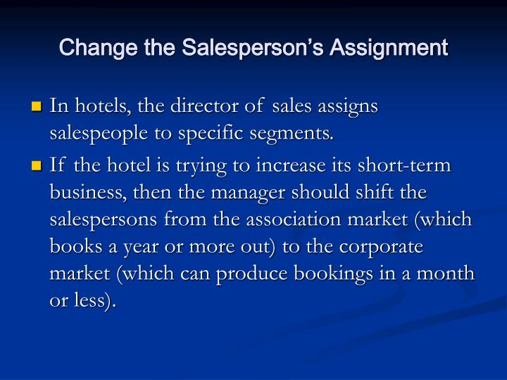 Change the Salesperson's Assignment