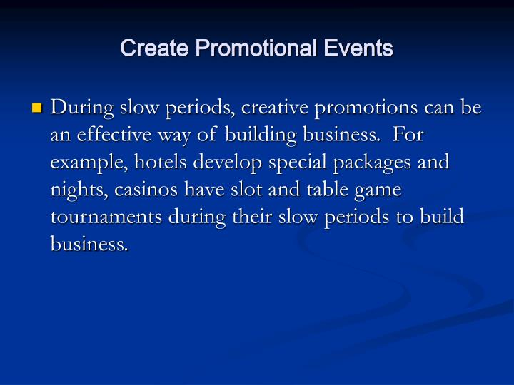 Create Promotional Events