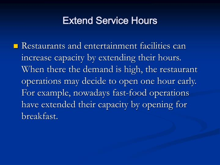 Extend Service Hours