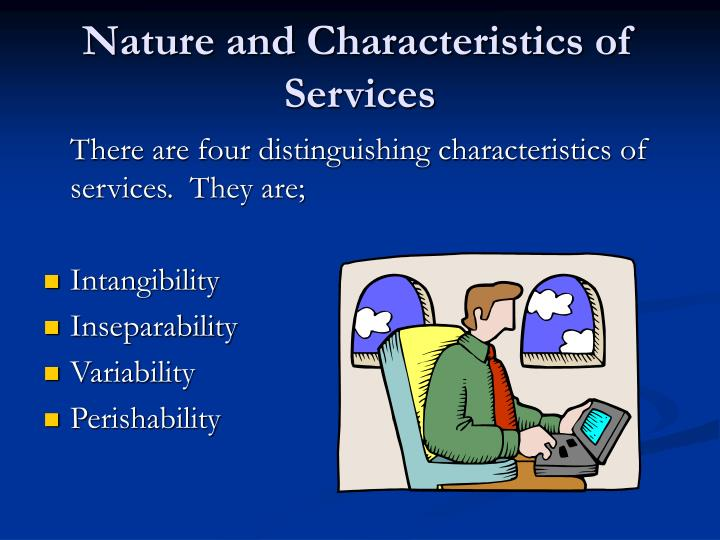 Nature and Characteristics of Services
