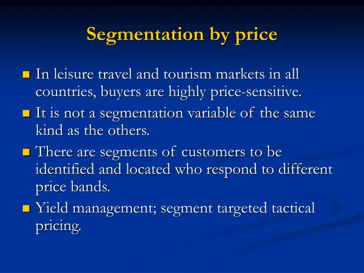 Segmentation by price
