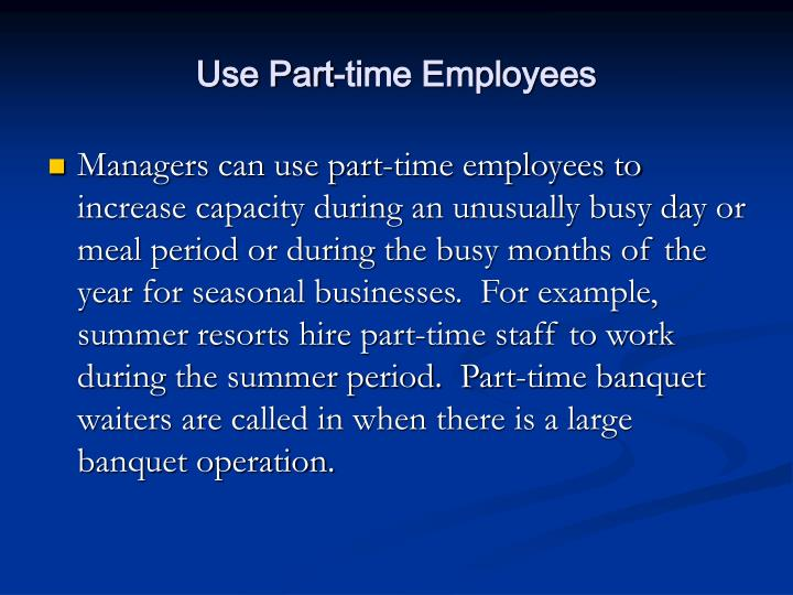 Use Part-time Employees
