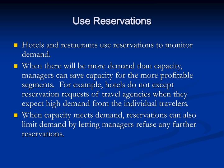Use Reservations
