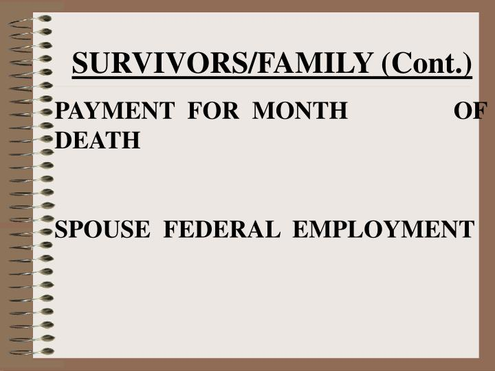 SURVIVORS/FAMILY (Cont.)