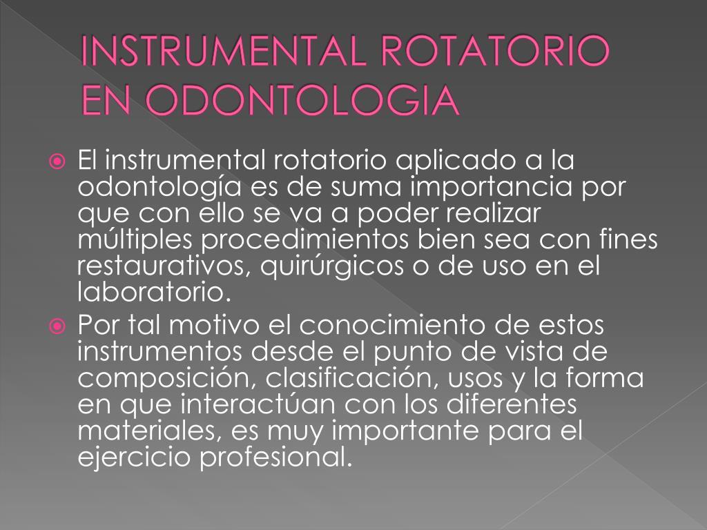 INSTRUMENTAL ROTATORIO EN ODONTOLOGIA