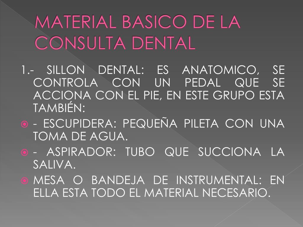 MATERIAL BASICO DE LA CONSULTA DENTAL