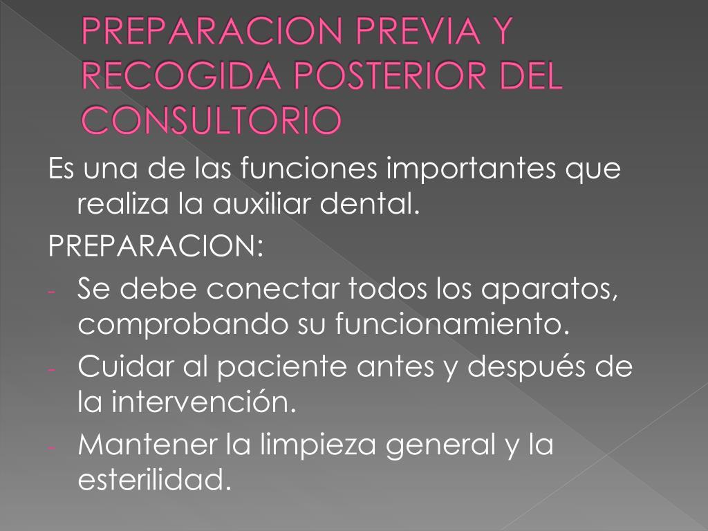 PREPARACION PREVIA Y RECOGIDA POSTERIOR DEL CONSULTORIO