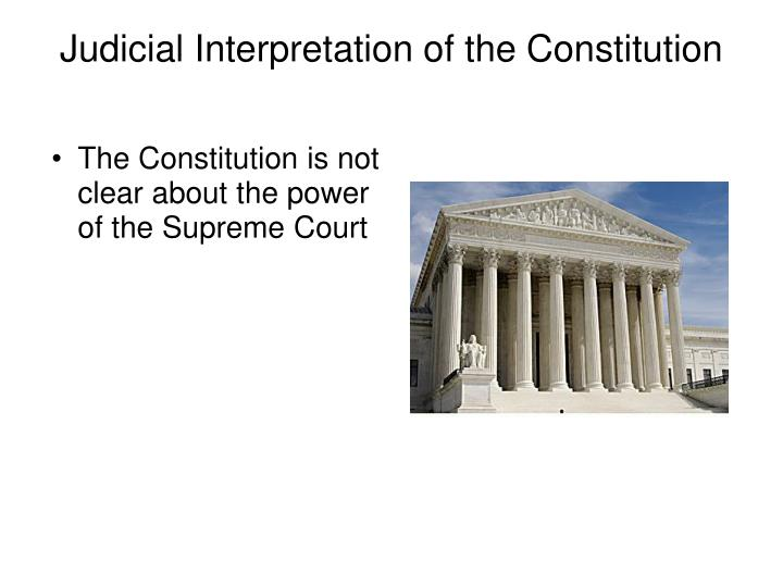 The constitution is not clear about the power of the supreme court