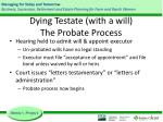 dying testate with a will the probate process