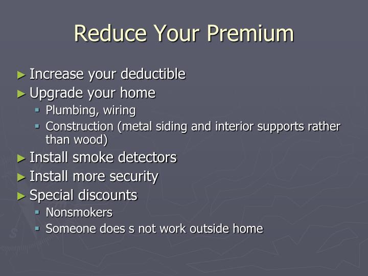 Reduce Your Premium