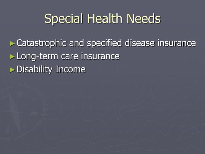 Special Health Needs