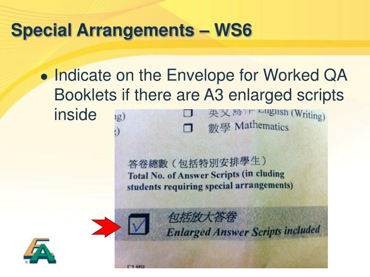 Special Arrangements – WS6