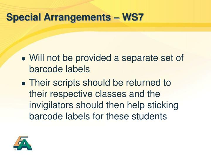 Special Arrangements – WS7