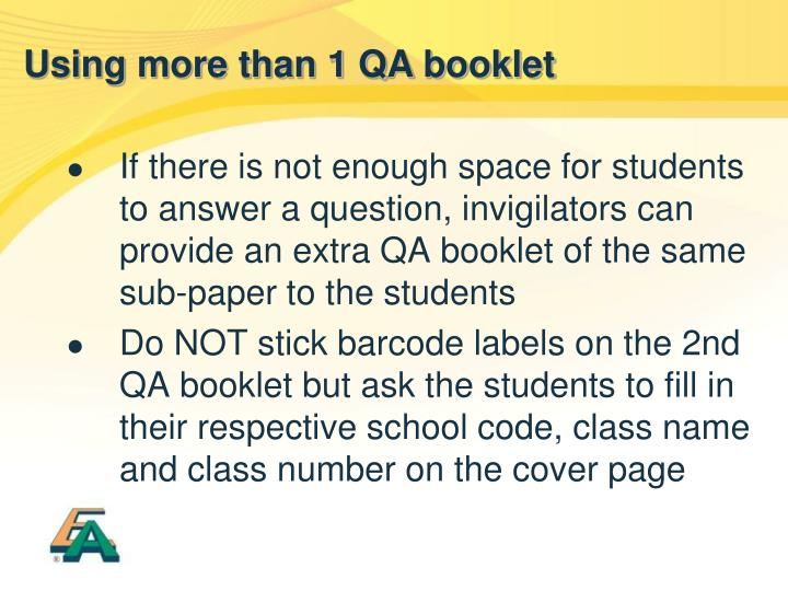 Using more than 1 QA booklet