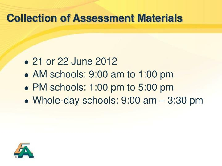 Collection of Assessment Materials