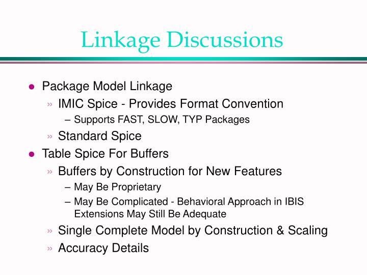 Linkage Discussions