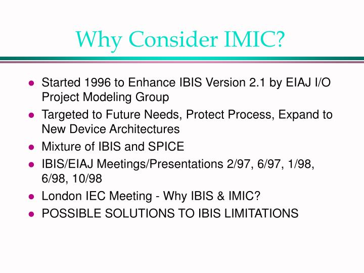 Why Consider IMIC?