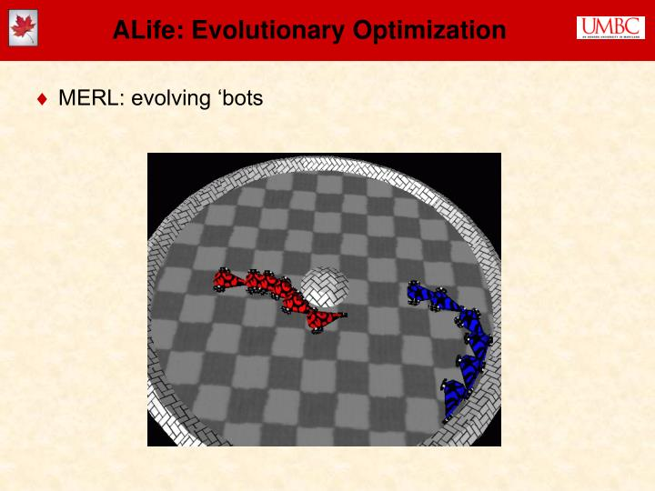 ALife: Evolutionary Optimization