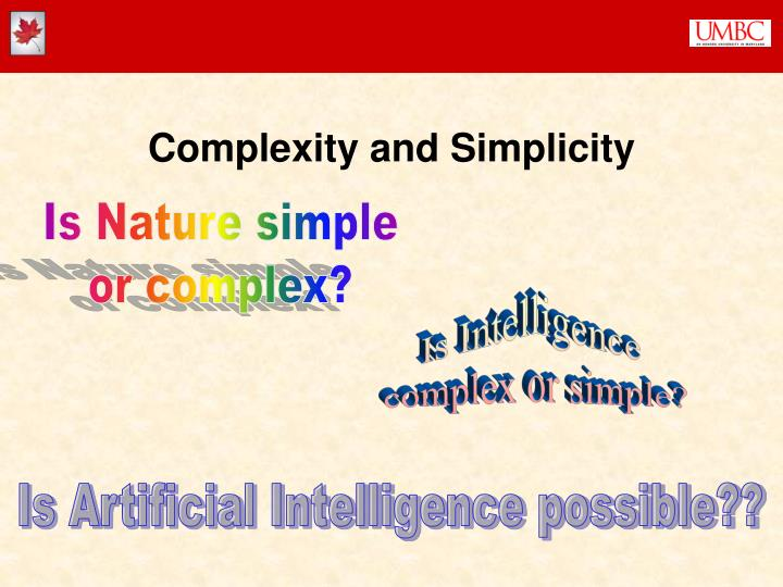 Complexity and Simplicity