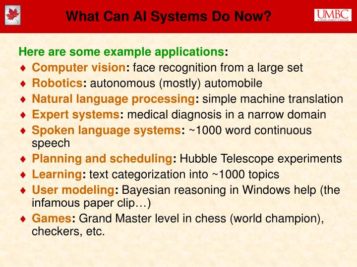 What Can AI Systems Do Now?
