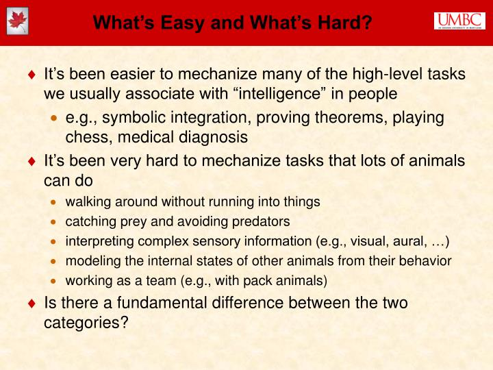 What's Easy and What's Hard?