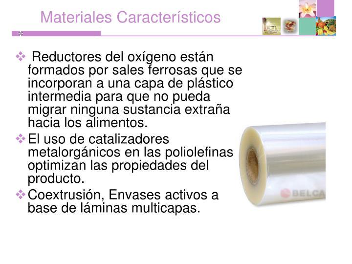 Materiales Característicos