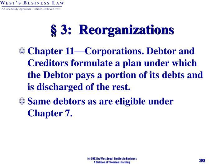 § 3:  Reorganizations